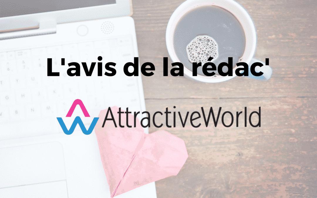 Attractive World avis : verdict et retours des utilisateurs